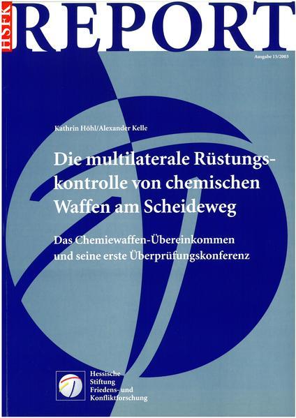 Die Multilaterale Rüstungskontrolle von chemischen Waffen am Scheideweg - Coverbild