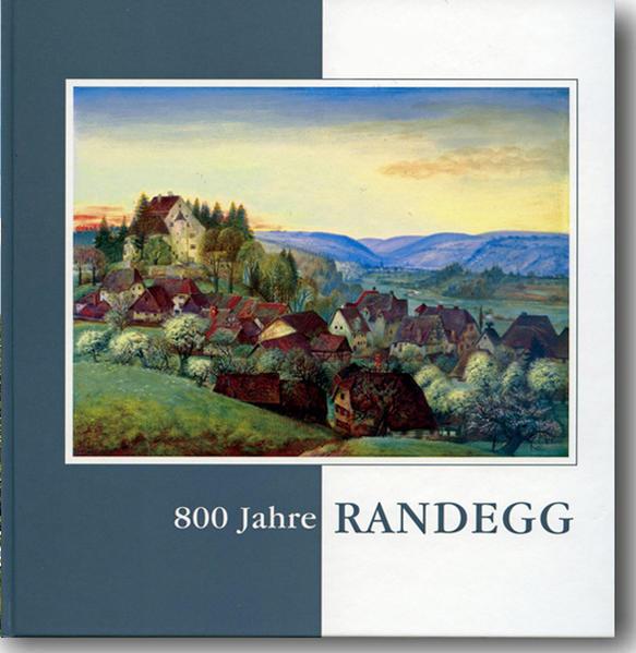Epub Free 800 Jahre Randegg, 1214 - 2014 Herunterladen
