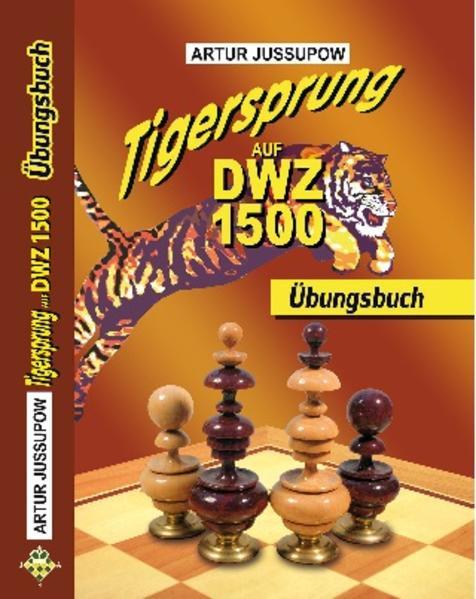 Tigersprung auf DWZ 1500 - Coverbild