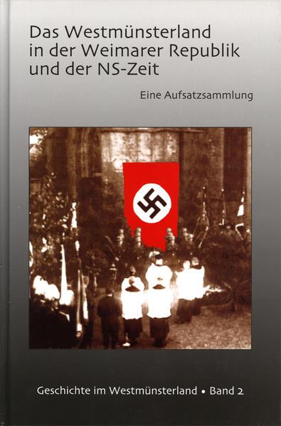Das Westmünsterland in der Weimarer Republik und der NS-Zeit - Coverbild