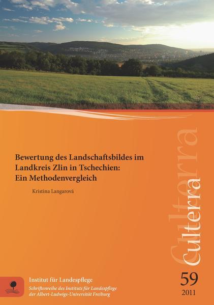 Bewertung des Landschaftsbildes im Landkreis Zlin in Tschechien: Ein Methodenvergleich - Coverbild