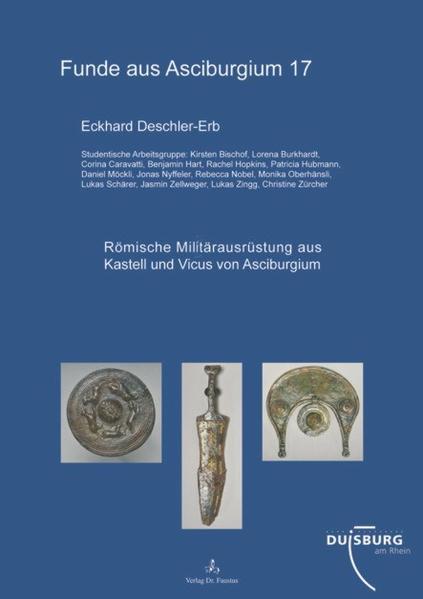 Römische Militärausrüstung aus Kastell und Vicus von Asciburgium - Coverbild