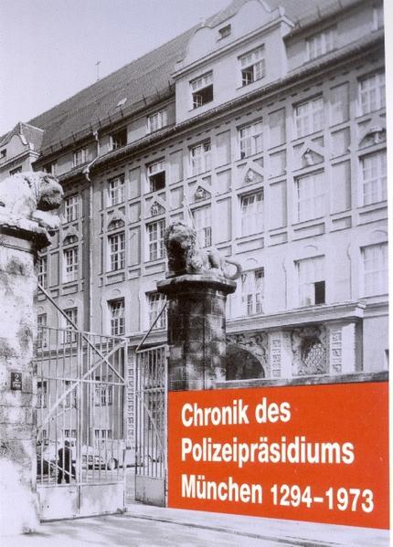 Herunterladen Chronik des Polizeipräsidiums München I Epub