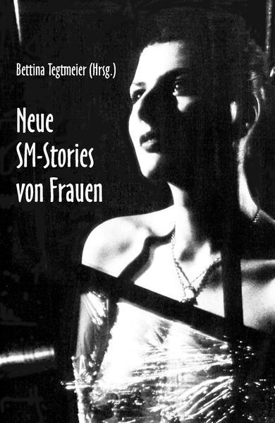 Neue SM-Stories von Frauen Laden Sie PDF-Ebooks Herunter