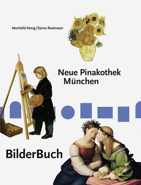 BilderBuch Neue Pinakothek München - Coverbild