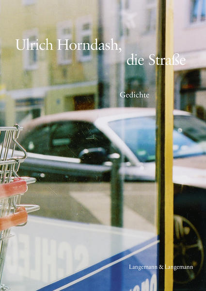 Ulrich Horndash, die Straße - Coverbild