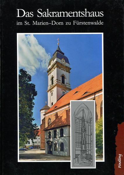 Das Sakramentshaus im St. Marien-Dom zu Fürstenwalde - Coverbild