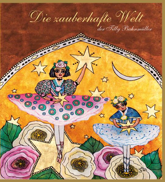 Die zauberhafte Welt der Tilly Bahnmüller - Coverbild