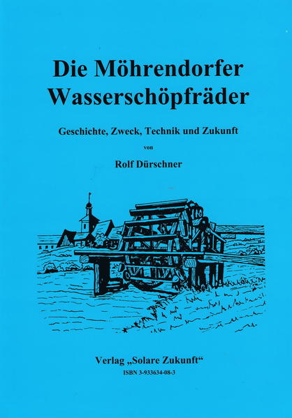 Die Möhrendorfer Wasserschöpfräder - Coverbild