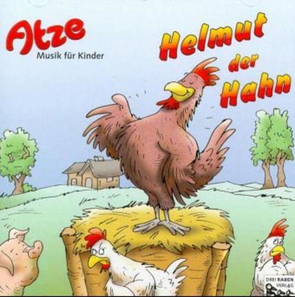Atze: Helmut der Hahn - Coverbild