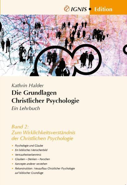 Die Grundlagen Christlicher Psychologie Ein Lehrbuch - Coverbild