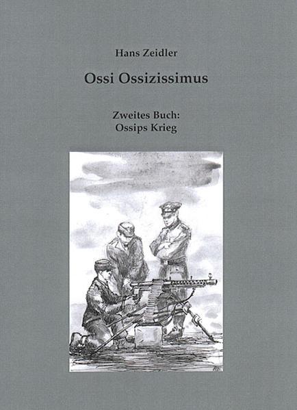 Ossi Ossizissimus / Ossips Krieg Laden Sie Das Kostenlose PDF Herunter