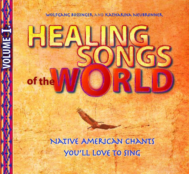 Healing Songs of the World - Volume I Laden Sie PDF-Ebooks Herunter