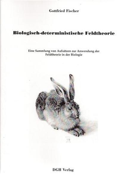 Biologisch-deterministische Feldtheorie - Coverbild