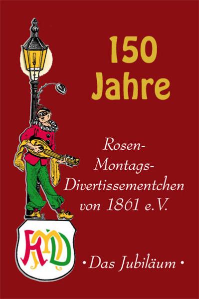 150 Jahre Rosen-Montags-Divertissementchen - Coverbild