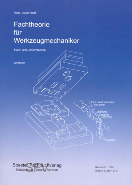 Fachtheorie für Werkzeugmacher, Stanz- und Umformtechnik / Fachtheorie für Werkzeugmacher, Stanz- und Umformtechnik - Coverbild