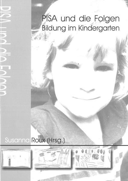 PISA und die Folgen: Bildung im Kindergarten - Coverbild