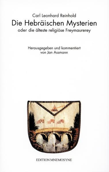 Die Hebräischen Mysterien oder Die älteste religiöse Freimaurerey. Im Anhang: Schiller, Friedrich: Die Sendung Moses - Coverbild