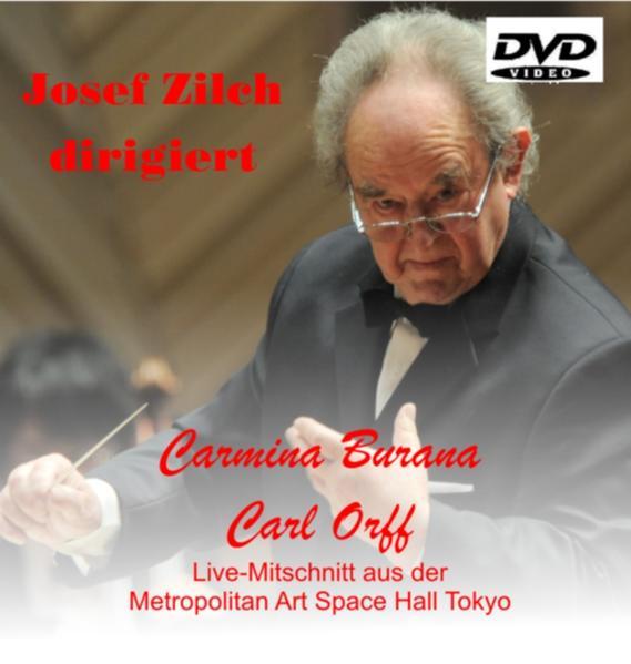 Josef Zilch dirigiert Carmina Burana von Carl Orff - Coverbild