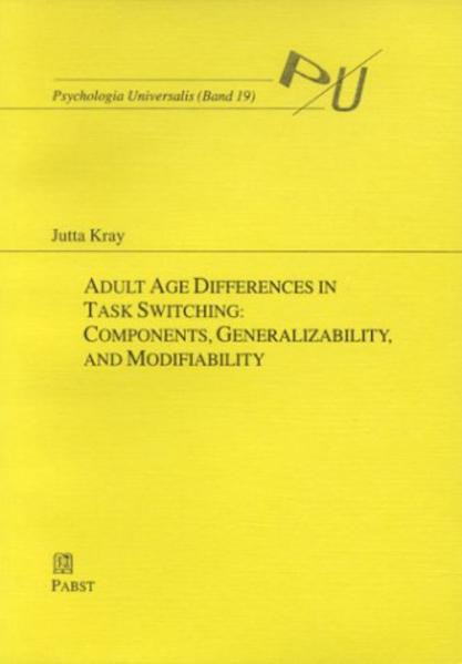 Adult Age Differences in Task Switching: Components, Generalizability, and Modifiability - Coverbild