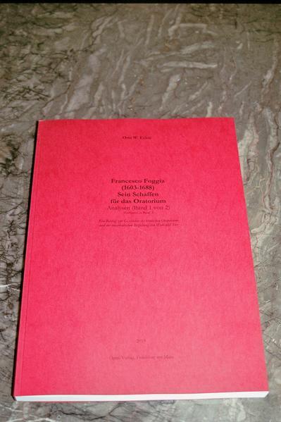Francesco Foggia (1603-1688). Sein Schaffen für das Oratorium. Analysen (Band 1 von 2). Gesamtausgabe Band 20 - Coverbild