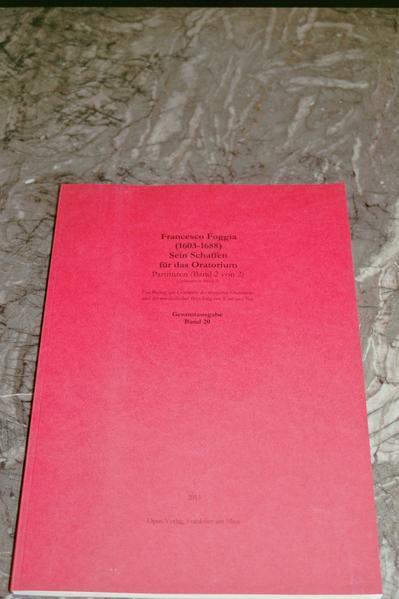 Francesco Foggia (1603-1688). Sein Schaffen für das Oratorium. Analysen (Band 2 von 2). Gesamtausgabe Band 20 - Coverbild