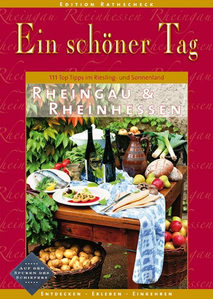 Rheingau & Rheinhessen - Ein schöner Tag. 111 Top Tipps für Touren im Riesling- und Sonnenland - Coverbild