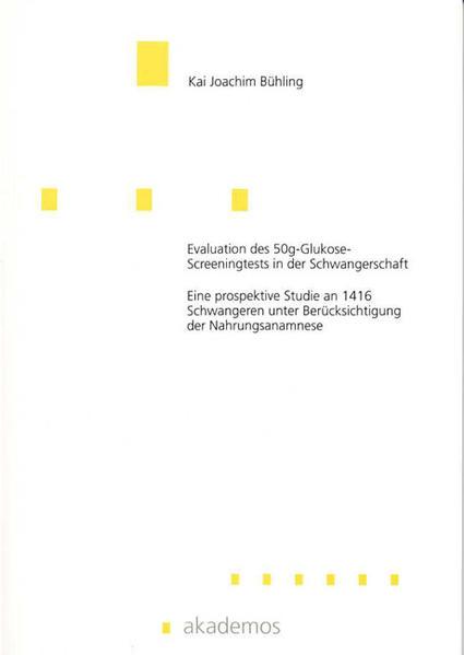 Evaluation des 50g-Glukose-Screeningtests in der Schwangerschaft - Coverbild