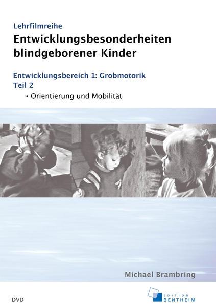 Entwicklungsbesonderheiten blindgeborener Kinder - Coverbild