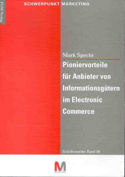 Pioniervorteile für Anbieter von Informationsgütern im Electronic Commerce - Coverbild