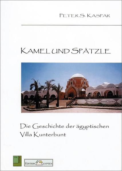 Kamel und Spätzle - Coverbild