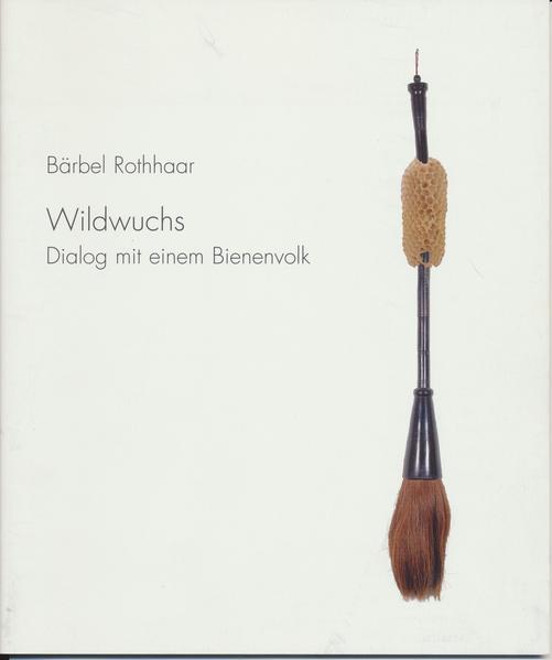 Bärbel Rothhaar - Wildwuchs - Coverbild