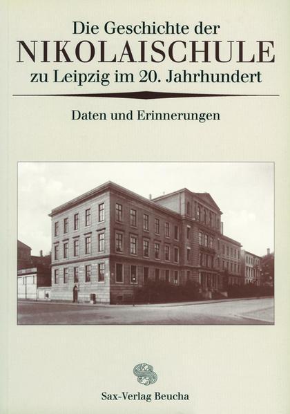 Die Geschichte der Nikolaischule zu Leipzig im 20. Jahrhundert - Coverbild