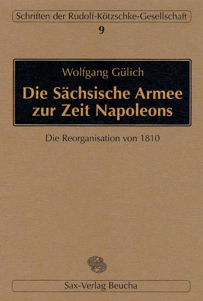 Die Sächsische Armee zur Zeit Napoleons - Coverbild