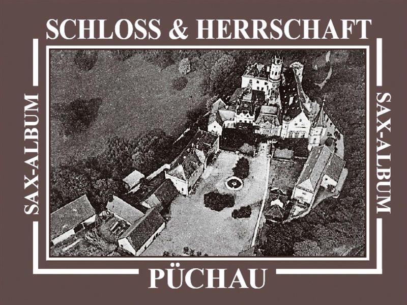 Schloss und Herrschaft Püchau - Coverbild