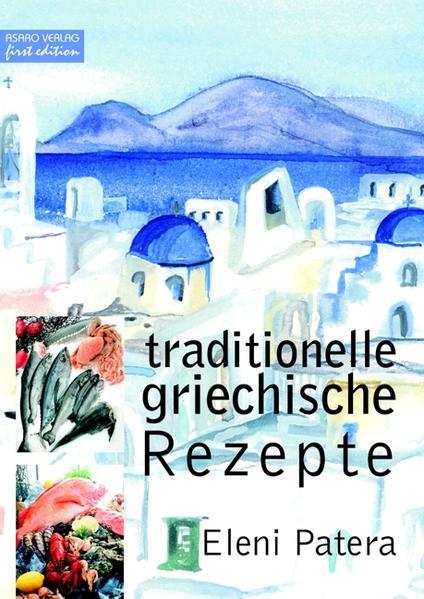 Traditionelle griechische Rezepte Epub Kostenloser Download