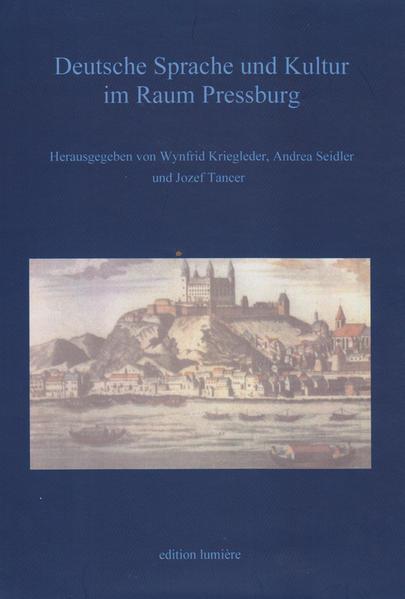 Deutsche Sprache und Kultur im Raum Pressburg - Coverbild