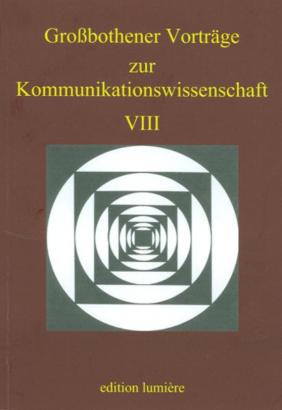 Großbothener Vorträge zur Kommunikationswissenschaft VIII - Coverbild