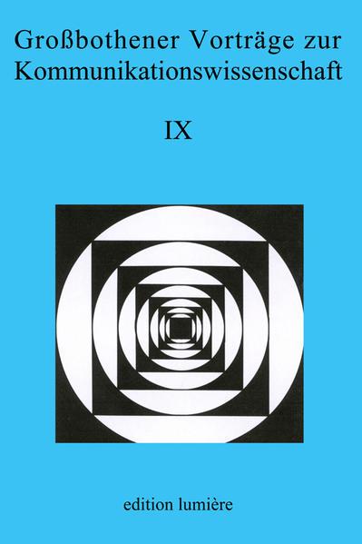 Großbothener Vorträge zur Kommunikationswissenschaft IX - Coverbild