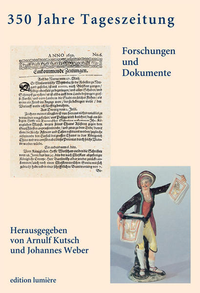 350 Jahre Tageszeitung. Foschungen und Dokumente. Epub Kostenloser Download