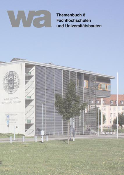 wa Themenbuch 8 Fachhochschulen und Universitätsbauten - Coverbild