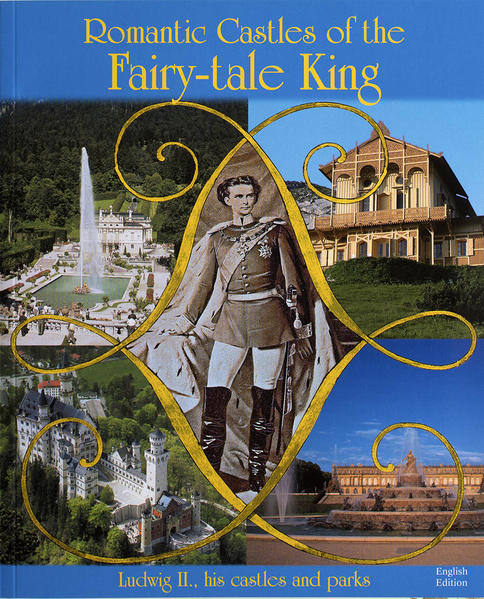 Romantic Castles of the Fairy-Tale-King - Coverbild