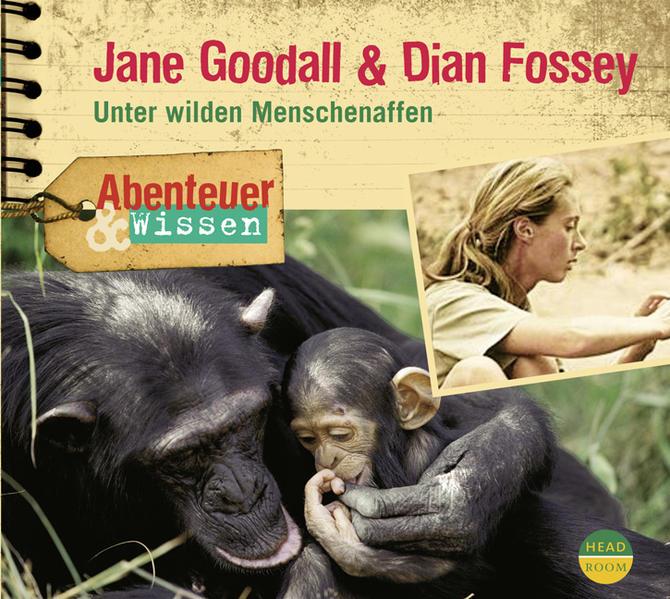 Download Abenteuer & Wissen: Jane Goodall & Dian Fossey PDF Kostenlos