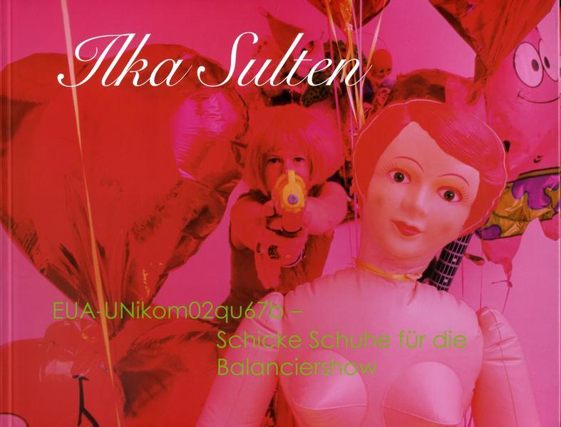 Ilka Sulten: EUA-UNikom02qu67b - Schicke Schuhe für die Balanciershow - Coverbild