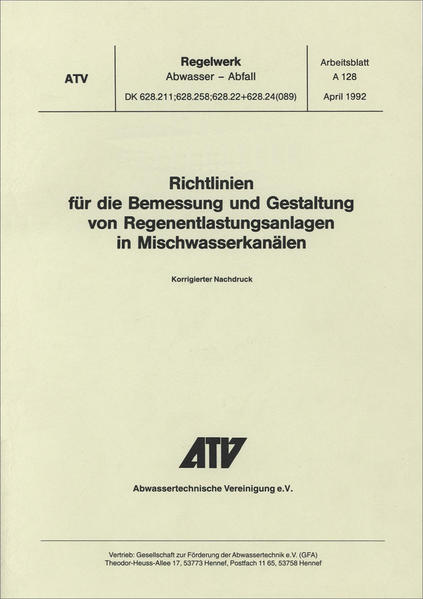 Standard ATV-A 128E Standards for the Dimensioning and Design of Stormwater Structures in Combined Sewers - Coverbild