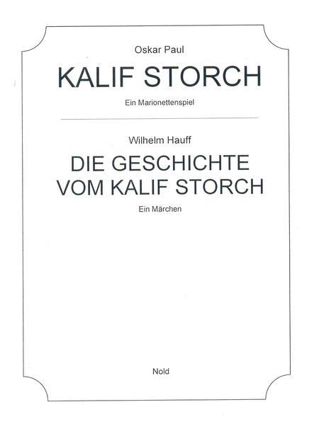 Kalif Storch - Ein Marionettenspiel.  Die Geschichte vom Kalif Storch - Ein Märchen - Coverbild
