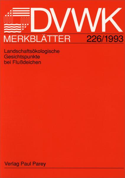 DVWK-Merkblatt 226 Landschaftsökologische Gesichtspunkte bei Flussdeichen - Coverbild