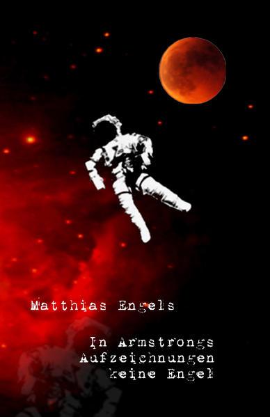 In Armstrongs Aufzeichnungen keine Engel - Coverbild