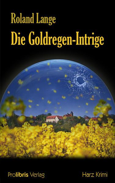Die Goldregen-Intrige - Coverbild