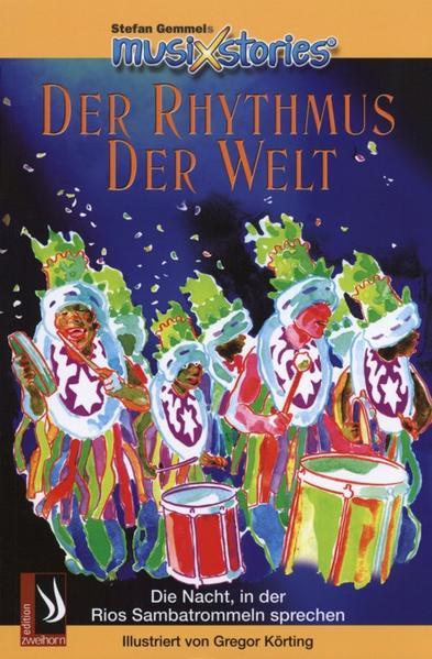 MusiXstories Vol. 1. Musikgeschichten mit CD / Der Rhythmus der Welt - Coverbild